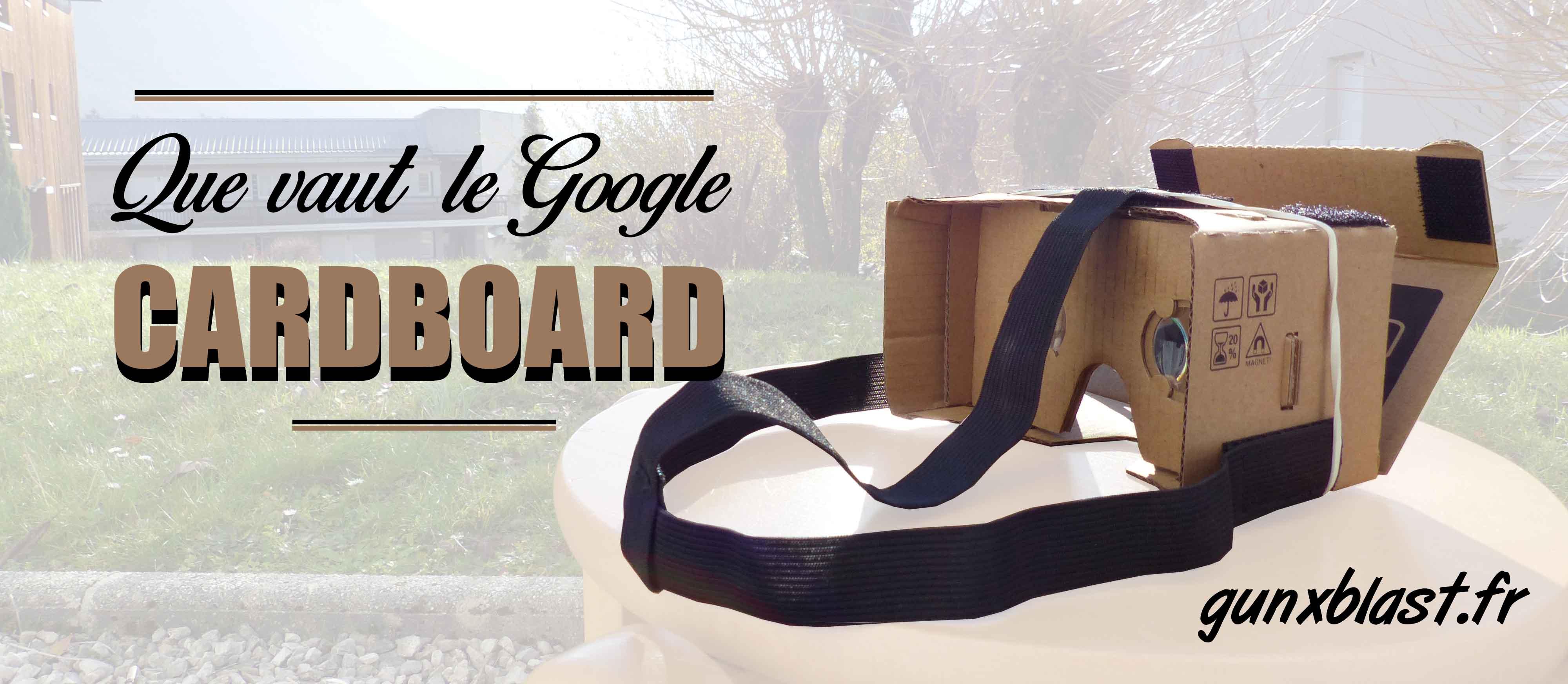 Google Cardboard : La VR pour pas cher